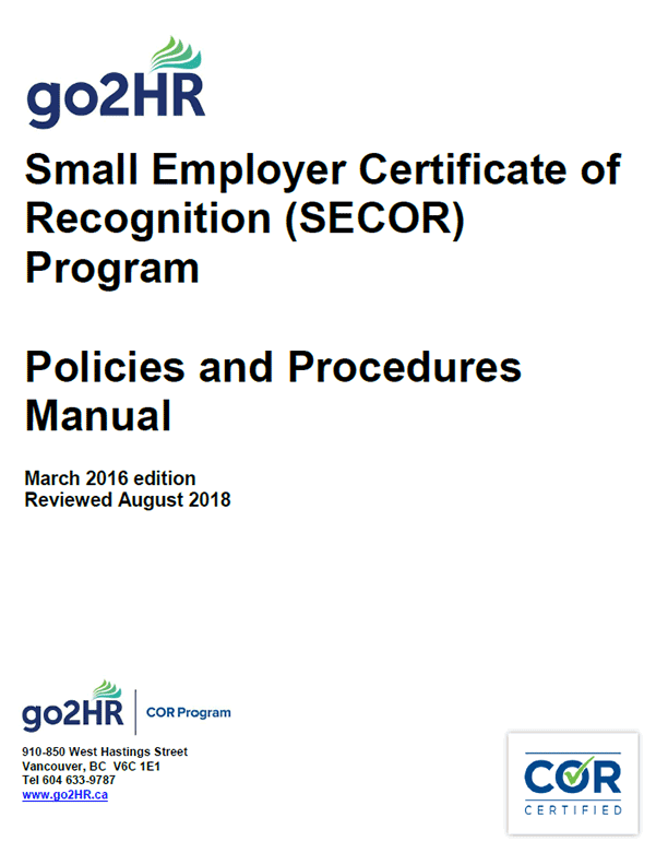 Small Employer Certificate of Recognition (SECOR) Program: Policies and Procedures Manual
