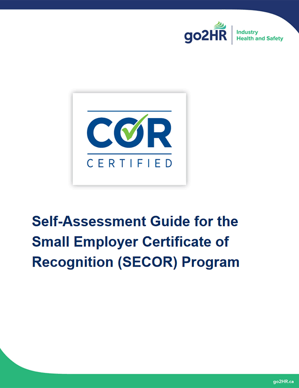 Self-Assessment Guide for the Small Employer Certificate of Recognition (SECOR) Program