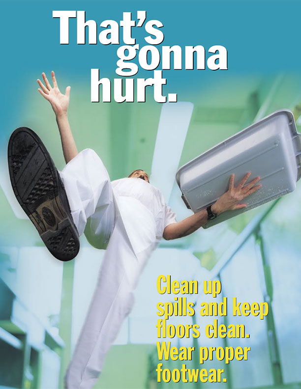 Kitchen Safety Poster: Clean up spills and keep floors clean. Wear proper footwear.