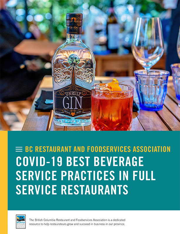 BC Restaurant and Foodservices Association COVID-19 Best Beverage Service Practices in Full Service Restaurants